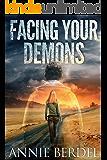 Alpha Farm, Facing Your Demons (Prepper Chicks Series Book 2)