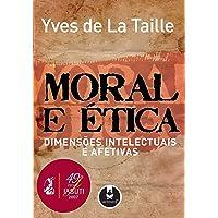 Moral e Ética: Dimensões Intelectuais e Afetivas
