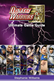Dynasty Warriors : Ultimate Game Guide