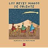 Los Reyes Magos de Oriente (Creciendo): Amazon.es: Loek