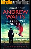 The Oshkosh Connection (Max Fend) (English Edition)