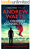 The Oshkosh Connection (Max Fend)