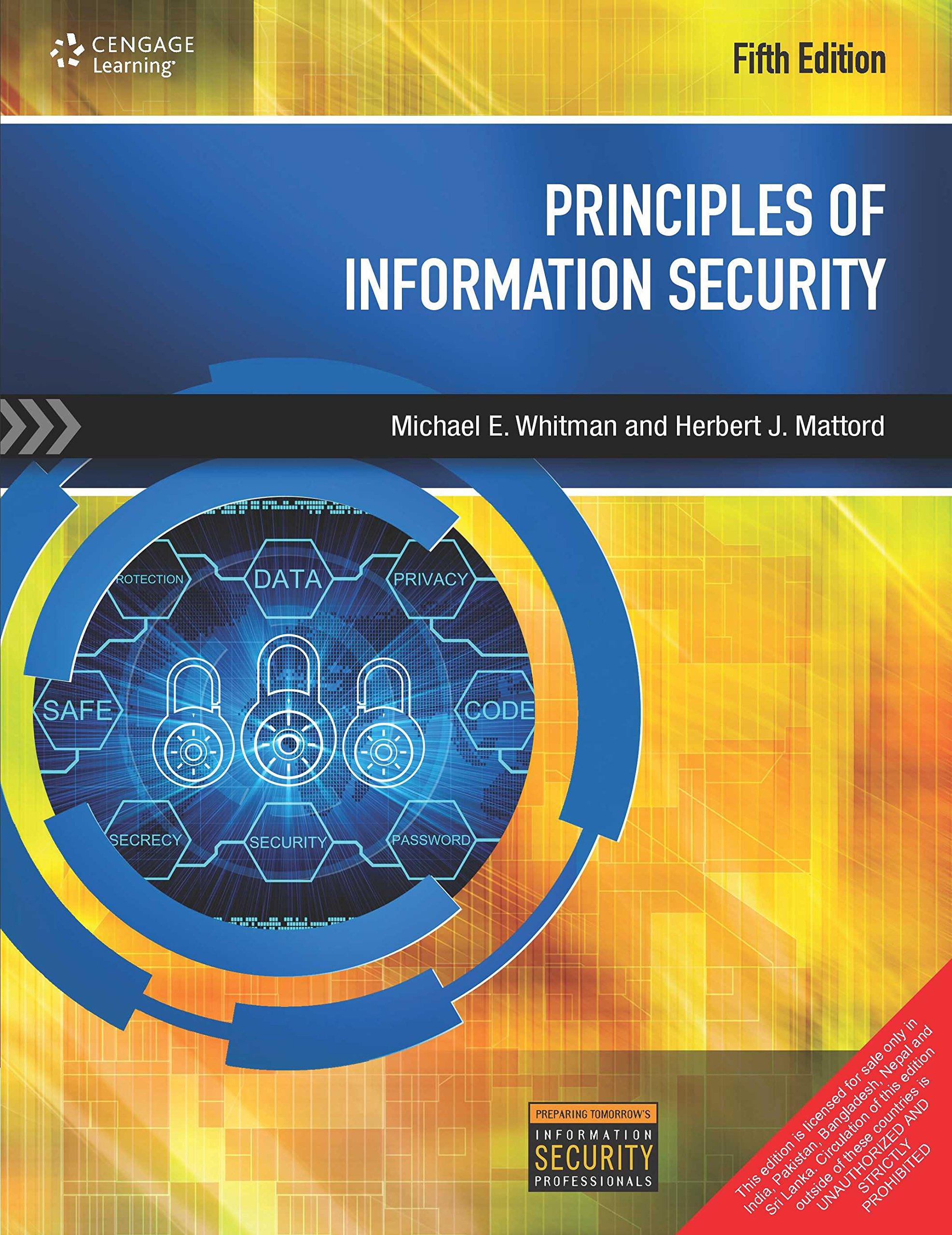 Principles Of Information Security, 5Ed: Whitman Mattord: 9788131528259:  Amazon.com: Books