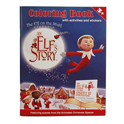 Amazon.com: The Elf on the Shelf An Elf\'s Story Coloring Book: Toys ...