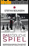 Das tödliche Spiel: Mordkommission Frankfurt: Der 5. Band mit Siebels und Till