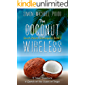 The Coconut Wireless: A Travel Adventure in Search of The Queen of Tonga (South Pacific Shenanigans Book 1)