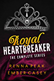 Royal Heartbreaker: The Complete Series (Royal Heartbreakers Complete Series Book 1)