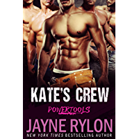 Kate's Crew (Powertools Book 1) (English Edition)