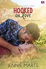 Hooked on Love (Cotton Creek Romance Book 2) Kindle Edition