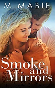 Smoke and Mirrors (City Limits Book 3)