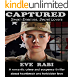 Captured - Sworn Enemies, Secret Lovers  (Crime Fiction  romantic suspense novel murder mystery bookl): Her husband had never held her like; she'd remember if he did.  (English Edition)