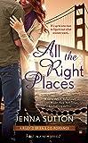 All the Right Places (RILEY O'BRIEN & CO)