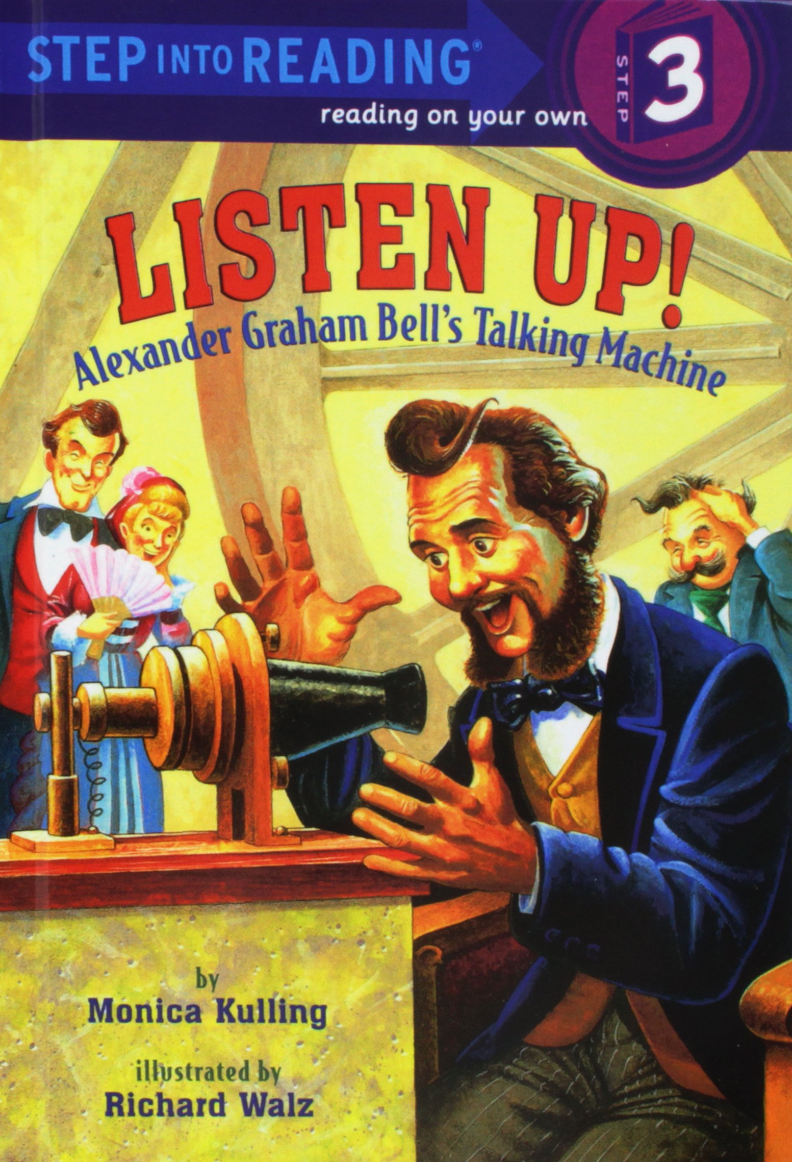 Download Listen Up!: Alexander Graham Bell's Talking Machine (Step Into Reading. Step 3) ebook
