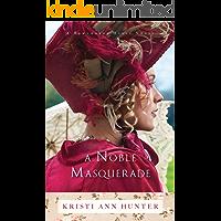 A Noble Masquerade (Hawthorne House Book #1) (English