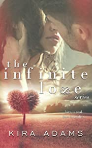 The Infinite Love Series (Complete Box Set)