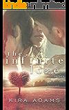 The Infinite Love Series (Complete Box Set)