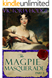 The Magpie Masquerade (Part 3)