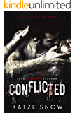 Conflicted: A Novel