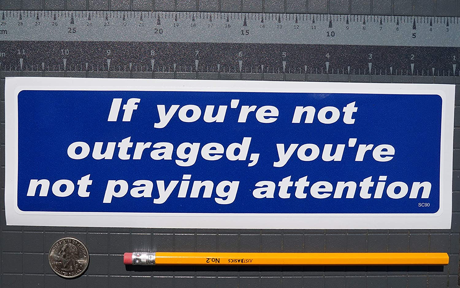Youre NOT PAYING Attention New Bumper Sticker//Decal Anti Trump for Cars for Trucks Liberal Democrat Political Gear Tatz IF Youre NOT Outraged