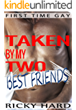 First Time Gay Erotica - Taken by my Two Best Friends: Gay Taboo Bdsm Threesome using Sex Toys.