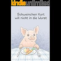 Schweinchen Kurt will nicht in die Wurst