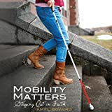Mobility Matters: Stepping Out in Faith