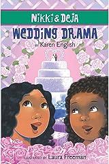 Nikki and Deja: Wedding Drama: Nikki and Deja, Book Five Kindle Edition