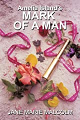 Amelia Island's Mark of a Man Kindle Edition