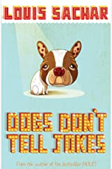 Dogs Don't Tell Jokes Kindle Edition