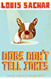 Dogs Don't Tell Jokes (English Edition)