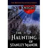 The Haunting of Stanley Manor