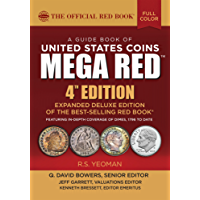 A Guide Book of United States Coins MEGA RED: The Official Red Book (The Official Red Book–MEGA RED) (English Edition)