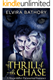 The Thrill of the Chase: A Shapeshifter Paranormal Romance