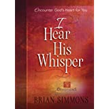 I Hear His Whisper: 52 Devotions (The Passion Translation (TPT))