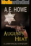 August's Heat (Larry Macklin Mysteries Book 10)