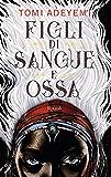 Figli di sangue e ossa (Italian Edition)