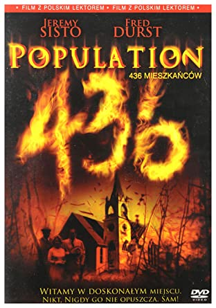 Population 436 DVD IMPORT No hay versión española: Amazon.es: David Ames, James Blicq, Cory Cassidy, Fred Durst, Leigh Enns, Dana Horrox, Gavin Polone, Jeremy Sisto, Rick Skene, Charlotte Sullivan, Michelle Maxwell MacLaren,