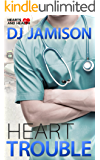 Heart Trouble (Hearts and Health Book 1) (English Edition)