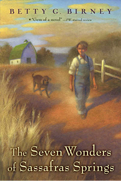 The Seven Wonders Of Sassafras Springs Kindle Edition By Birney