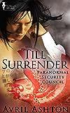 Till Surrender (Paranormal Secutiry Council)
