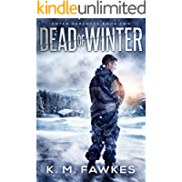 Dead Of Winter - A Post-Apocalyptic EMP Novel (Enter Darkness Book 2)