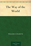The Way of the World (English Edition)