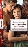 La prisonnière du Viking (Les guerriers du Nord t. 1)