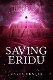 Saving Eridu: A paranormal murder/mystery thriller set in mesopotamia during the time of Atlantis. (Worlds of Atlantis)