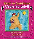Bear in Sunshine Bilingual French (Barefoot French & English Bilingual Book)