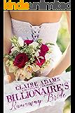 Billionaire's Runaway Bride (A Standalone British Billionaire Romance Novel)
