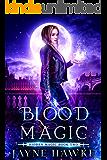Blood Magic (Hidden Magic Book 2)