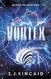 Vortex (Insignia Trilogy Book 2)