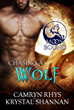 Chasing A Wolf (Moonbound Book 4)