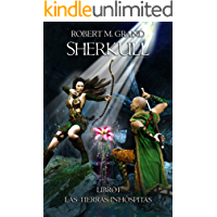 Sherkull: Libro I: Las Tierras Inhóspitas (Sherkull: Book